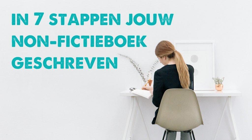 non-fictieboek schrijven stappenplan