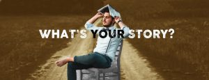 storytelling what's your story